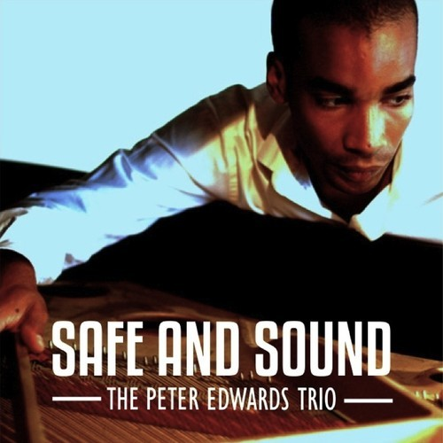 Peter Edwards Safe and Sound
