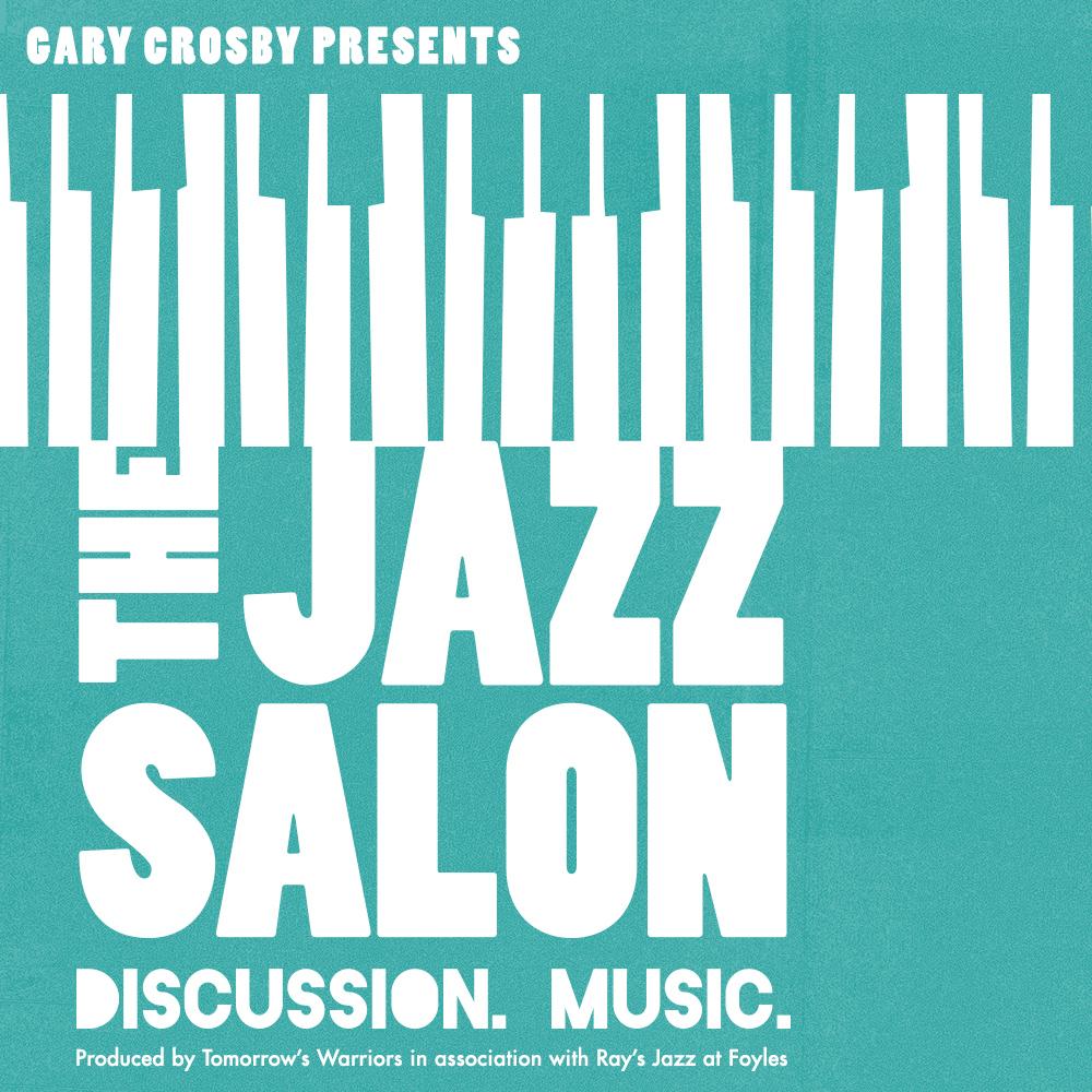 Gary Crosby Launches THE JAZZ SALON Feb Foyles - 26 feb