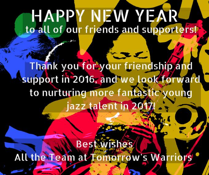 Happy New Year from Tomorrow's Warriors