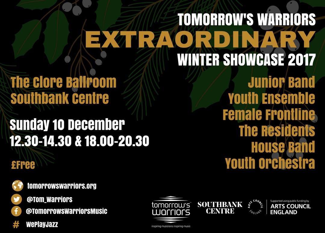 Tomorrow's Warriors Extraordinary Winter Showcase 2017