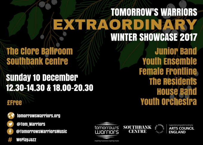 Tomorrow's Warriors Extraordinary Winter Showcase 2017